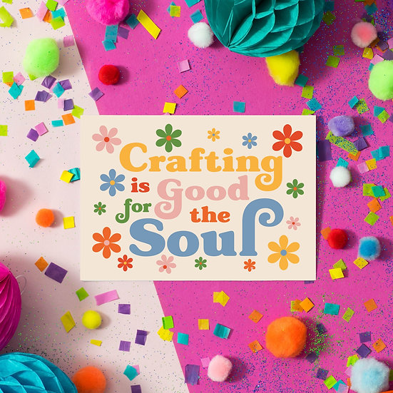 Crafting is Good for the Soul Postcard