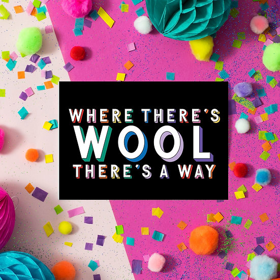 Where There's Wool There's A Way Postcard