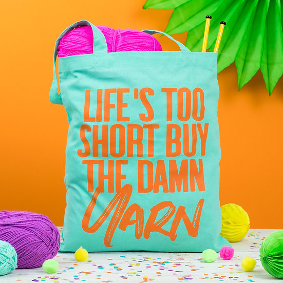 Life's Too Short Tote Bag