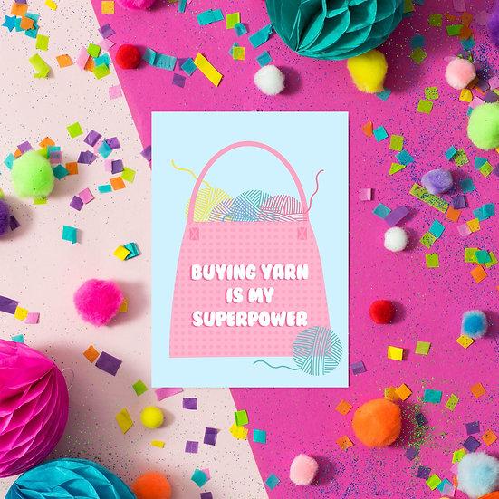 Buying Yarn is my Superpower Postcard