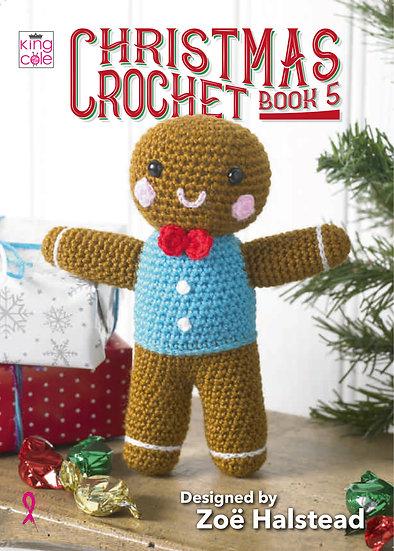 King Cole Christmas Crochet Book 5 Desgined by Zoë Halstead