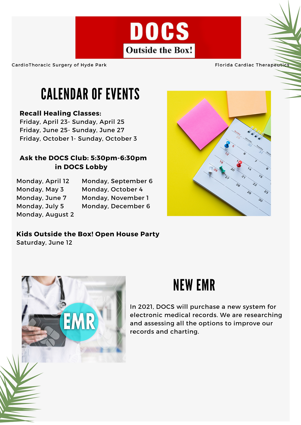 Calendar of upcoming events and DOCS looking for new EMR system.