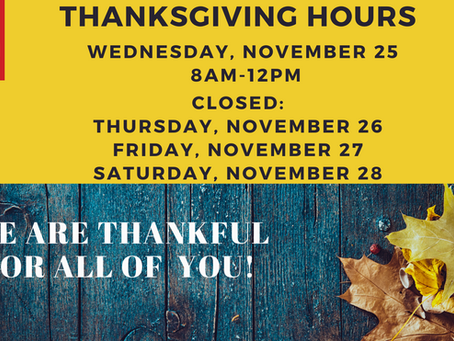 THANKSGIVING HOURS & EMERGENCY INFO