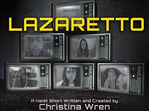 Lazaretto - A Lockdown Short - Trailer