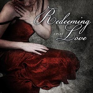 -Redeeming Love-