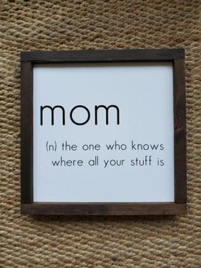 Framed Sign - Mom (n) Definition