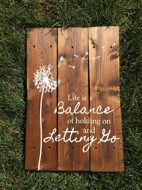 Life is a Balance Rustic Wooden Pallet Sign