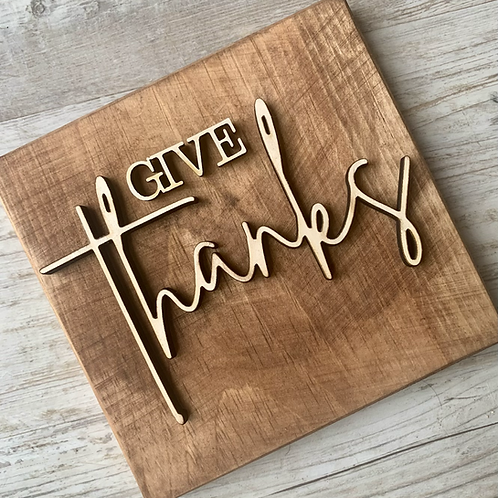 """'Give Thanks' 7"""" accent sign"""