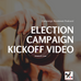 Election campaign kickoff video