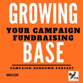 Growing your campaign fundraising base.