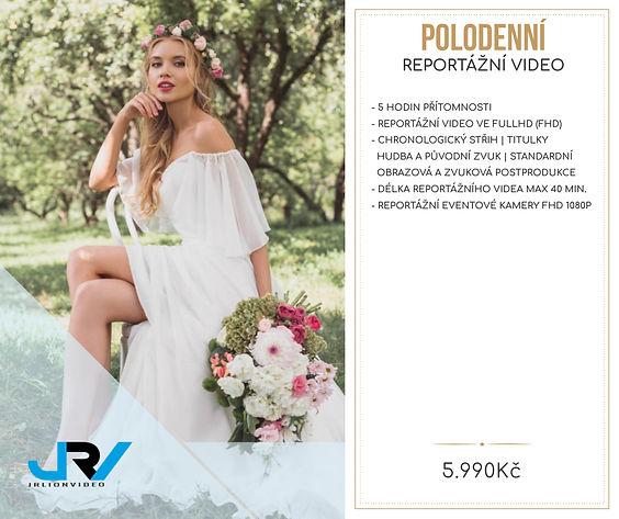 Svatební ceník JRV - reportážní video - polodenní