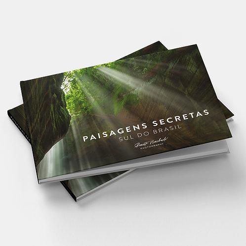 LIVRO: Paisagens Secretas Sul do Brasil
