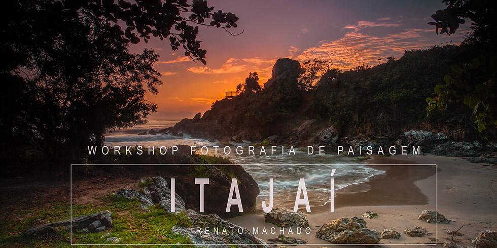 ITAJAÍ WORKSHOP  FOTOGRAFIA DE PAISAGEM