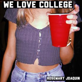 We Love College Album Cover