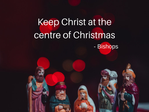 """""""Keep Christ at the centre of Christmas"""" – A message from the Irish bishops"""