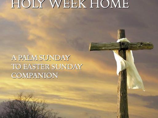 Bringing Holy Week Home