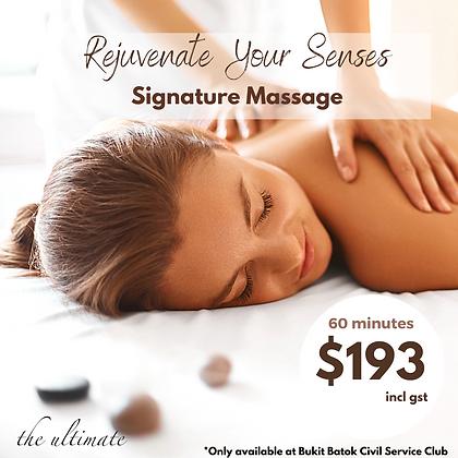 Signature Massage Rejuvenate your senses