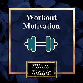 Mind Magic Workout Motivation.png