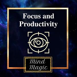 Mind Magic Focus and Productivity.png