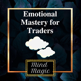 Mind Magic Emotional Mastery for Traders.png