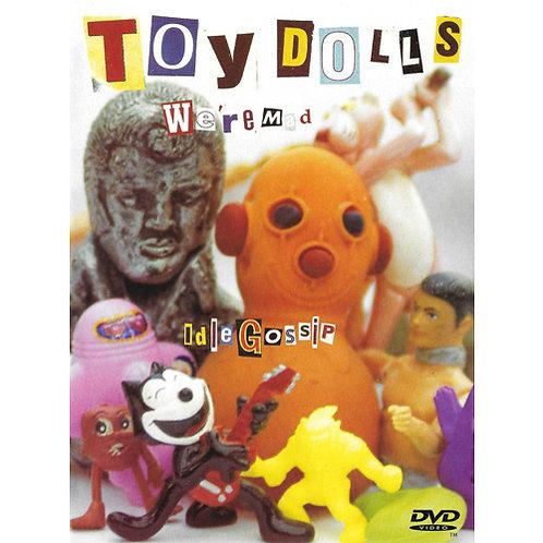 DVD Toy Dolls - We're Mad / Idle Gossip - Lacrado