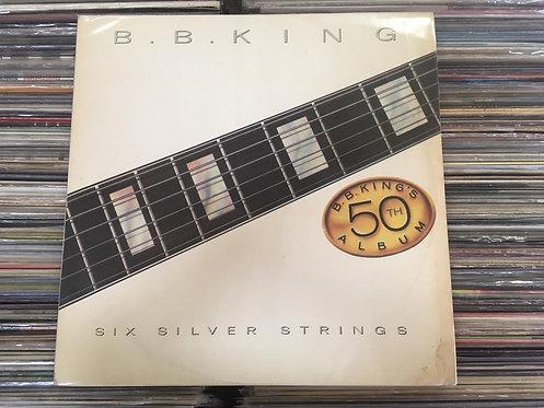 LP B.B. King - Six Silver Strings (b.b. King's 50th Album)