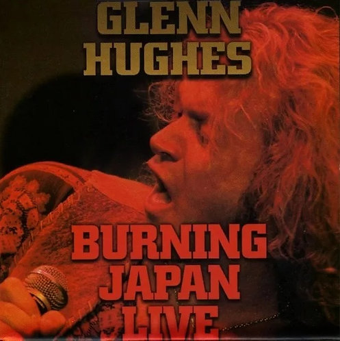 CD Glenn Hughes - Burning Japan Live - Lacrado