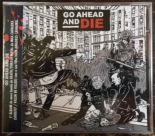 CD Go Ahead And Die - 2021 - Lacrado