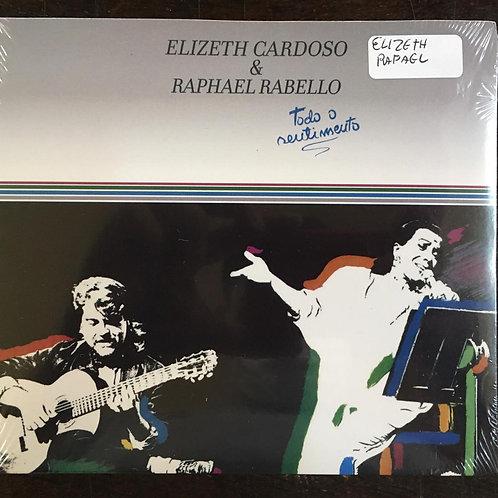 CD Elizeth Cardoso & Rafael Rabello - Todo O Sentimento - Digipack - Lacrado