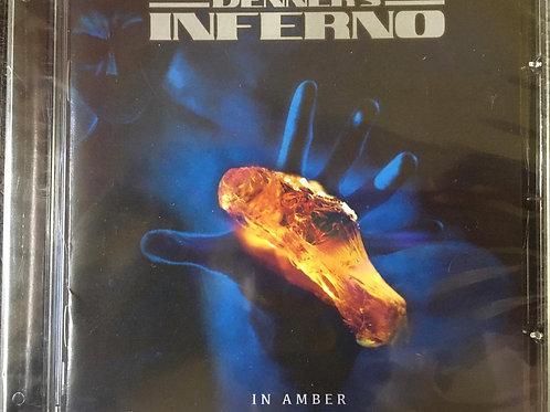 CD Denner's Inferno - In Amber - Lacrado