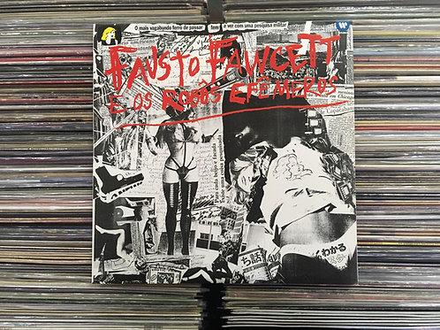 LP Fausto Fawcett - Fausto Fawcett E Os Robôs Efemeros - Encarte