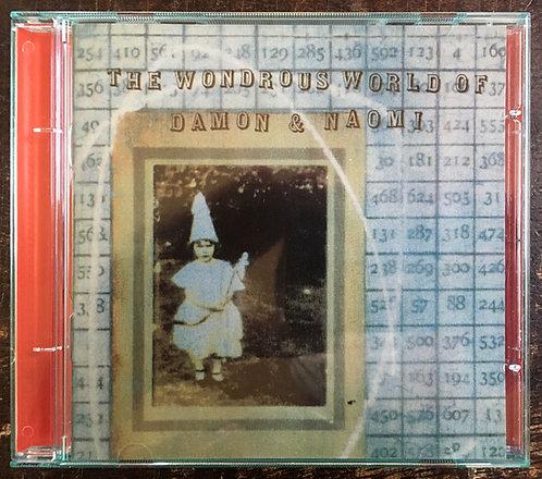 CD Damon & Naomi - The Wondrous World Of Damon & Naomi