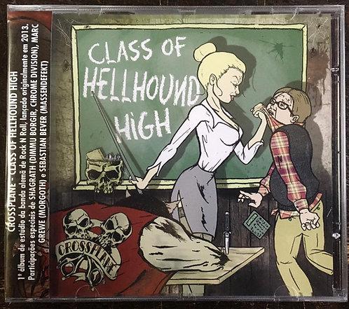 CD Crossplane - Class Of Hellhound High - Lacrado
