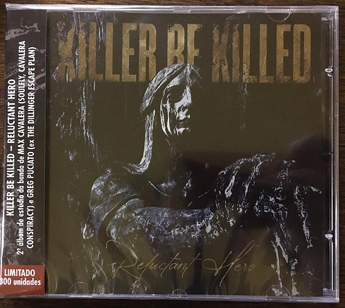 CD Killer Be Killed - Reluctant Hero - Lacrado
