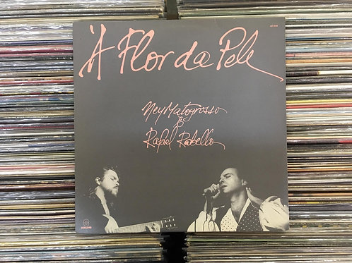 LP Ney Matogrosso & Rafael Rabello - À Flor Da Pele - Com Encarte