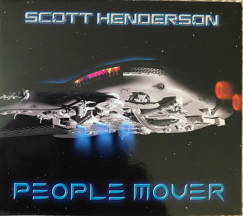 CD Scott Henderson - People Mover - Importado - Digifile - Lacrado