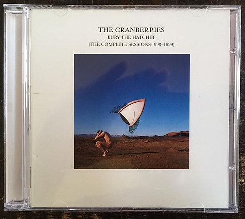CD The Cranberries - Bury The Hatchet: The Complete Sessions