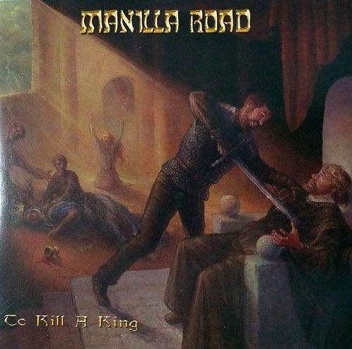 CD Manilla Road - To Kill A King - Lacrado