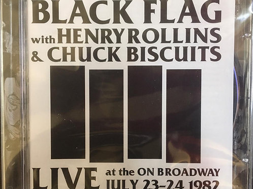 CD Black Flag - Live At The On Broadway (July 23-24-1982) - Importado