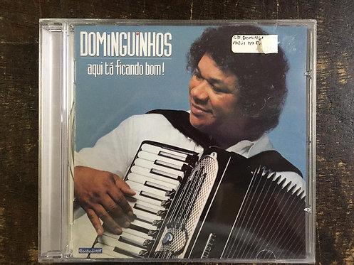 CD Dominguinhos - Aqui Tá Ficando Bom - Lacrado