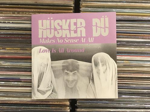 Compacto Hüsker Dü - Makes No Sense At All / Love Is All Around - Importado