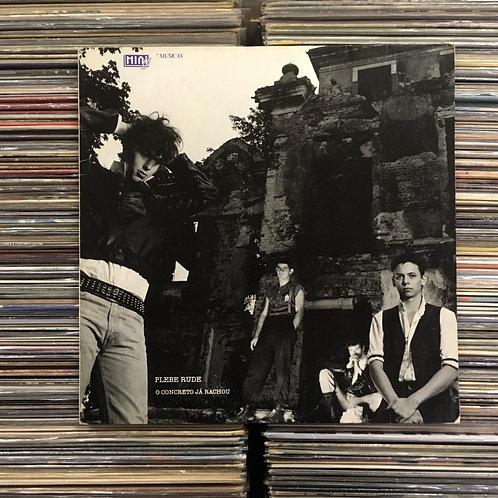 LP Plebe Rude - O Concreto Já Rachou - Com Encarte