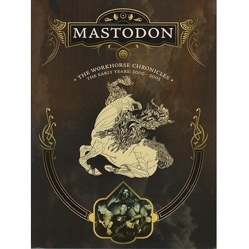 DVD Mastodon - The Workhorse Chronicles - The Early Years: 2000 - 2005 -Lacrado