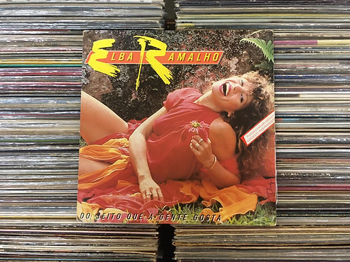 LP Elba Ramalho - Do Jeito Que A Gente Gosta - Com Encarte