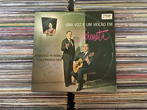 LP Francisco Petrônio & Dilermando Reis - Uma Voz E Um Violão Em Serenata