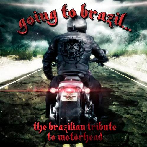 CD Going To Brazil - The Brazilian Tribute To Motörhead - Digipack - Lacrado