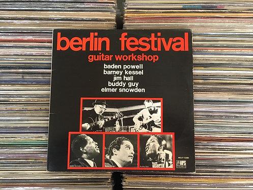 LP Berlin Festival Guitar Workshop -Baden Powell, Buddy Guy, Jim Hall, Barney..