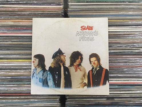 LP Slade - Nobody's Fools
