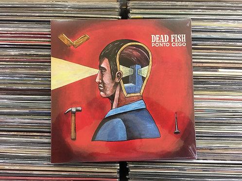LP Dead Fish - Ponto Cego - Lacrado
