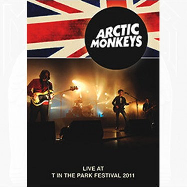 DVD Arctic Monkeys - Live at T in the Park Festival 2011 - Importado - Lacrado